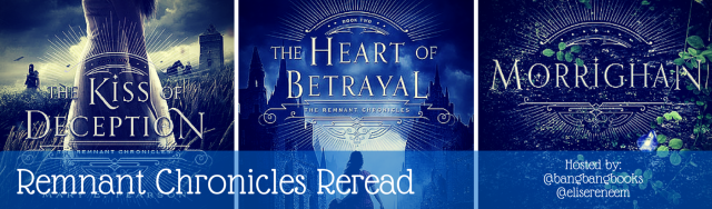 Remnant Chronicles Reread
